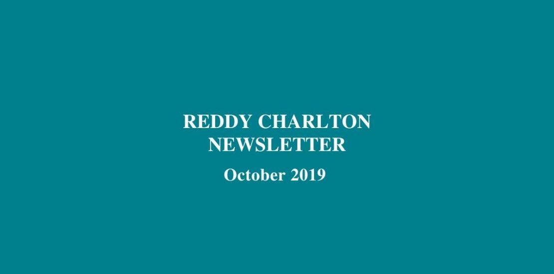 Reddy Charlton Newsletter October 2019